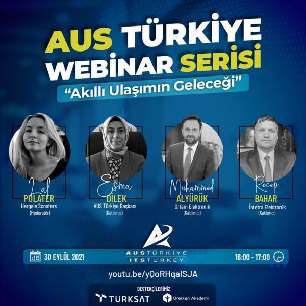 Akıllı Ulaşımın Geleceği, AUS Türkiye Webinarında Ele Alındı